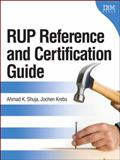 IBM Rational Unified Process Reference and Certification Guide : Solution Designer, Shuja, Ahmad K. and Krebs, Jochen, 0131562924