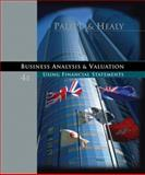 Business Analysis and Valuation : Using Financial Statements, Palepu, Krishna G. and Healy, Paul M., 0324302924