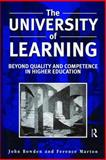 The University of Learning : Beyond Quality and Competence, Marton, Ference and Bowden, John, 0749422920