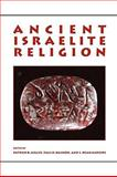 Ancient Israelite Religion : Essays in Honor of Frank Moore Cross, , 080066292X