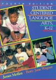 Student-Centered Language Arts, K-12, James Moffett and Betty Jane Wagner, 0867092920