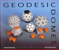 Geodesic Domes, Borin Van Loon, 0906212928