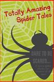 Totally Amazing Spider Tales, Lee Richards, 1500592927