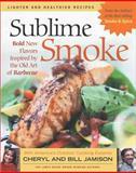 Sublime Smoke, Cheryl Jamison and Bill Jamison, 1558322922