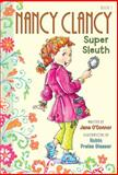 Nancy Clancy, Super Sleuth, Jane O'Connor, 0062082930