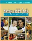 Marriage and the Family : A Brief Introduction, Knox, David and Schacht, Caroline, 0534552935