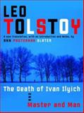 The Death of Ivan Ilyich and Master and Man, Leo Tolstoy, 0679642935