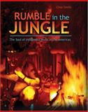 Rumble in the Jungle : The Soul of Music in the Americas, Smith, Charles Vincent, 075754293X
