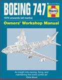 Boeing 747 Owners' Workshop Manual, Chris Wood, 0760342938