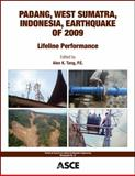 Padang, West Sumatra, Indonesia, Earthquake Of 2009 : Lifeline Performance (TCLEE Monograph No. 37), P.E., P.Eng., C.Eng., F.ASCE Alex K. Tang, 0784412936