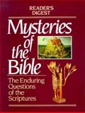 Mysteries of the Bible, Reader's Digest Editors, 0895772930