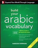Build Your Arabic Vocabulary with Audio CD, Second Edition, Shirwani, Haroon, 007174293X