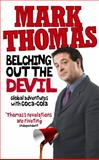 Belching Out the Devil, Mark Thomas, 0091922933