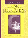 Qualitative Research for Education : An Introduction to Theories and Methods, Bogdan, Robert and Biklen, Sari Knopp, 0205482937