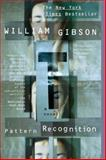 Pattern Recognition, William Gibson, 0425192938