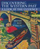 Discovering the Western Past : A Look at the Evidence since 1500, Wiesner and Ruff, Julius R., 0618312935