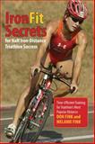 IronFit Secrets for Half Iron-Distance Triathlon Success, Don Fink and Melanie Fink, 0762792930