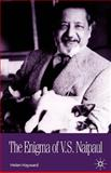 The Enigma of V. S. Naipaul, Hayward, Helen, 1403902933