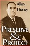 Preserve and Protect, Drury, Allen, 1412812933