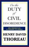 On the Duty of Civil Disobedience, Thoreau, Henry David, 1604592931