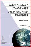 Microgravity Two-Phase Flow and Heat Transfer 9789048172931