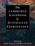 The Cambridge Handbook of Australian Criminology, , 0521112931