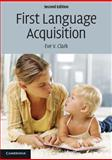 First Language Acquisition, Clark, Eve V., 052173293X