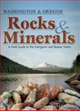 Rocks and Minerals of Washington and Oregon, Dan R. Lynch and Bob Lynch, 1591932939