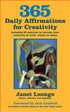 365 Daily Affirmations for Creativity, Janet Luongo, 1889262935