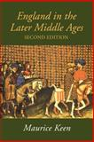 England in the Later Middle Ages, Maurice H. Keen, 0415272939