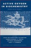 Active Oxygen in Biochemistry, Valentine, Joan S., 0751402931