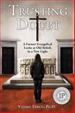 Trusting Doubt, Valerie Tarico, 0977392937