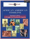 African American Timeline : America's Story: a Struggle for Freedom and Equality,, 0982932936