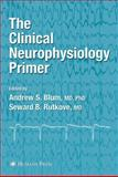 The Clinical Neurophysiology Primer 9781617372933