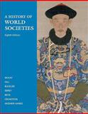 A History of World Societies, McKay, John P. and Hill, Bennett D., 031268293X