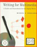 Writing for Multimedia : A Guide and Source Book for the Digital Writer, Korolenko, Michael D., 0534512933