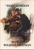 Doc. Gordon, Mary E. Wilkins Freeman, 1557422931