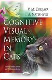 Cognitive Visual Memory in Cats 9781616682934