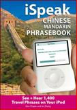 ISpeak Chinese Phrasebook, Chapin, Alex and Zhang, Jin, 0071492933