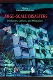 Large-Scale Disasters : Prediction, Control and Mitigation, , 0521872936