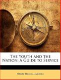 The Youth and the Nation, Harry Hascall Moore, 1141512939
