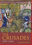 Phillips : Crusades, 1095-1197_p2, Phillips, Jonathan, 1405872934
