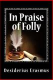 In Praise of Folly, Desiderius Erasmus, 1466402938