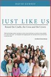 Just Like Us, David Gurney, 1477222936