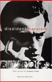 Dissident Marxism : Past Voices for Present Times, Renton, David and Renton, Dave, 1842772937
