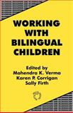 Working with Bilingual Children : Good Practice in the Primary Classroom, , 1853592935