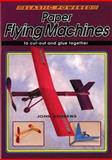 Paper Flying Machines, John Andrews, 0906212936