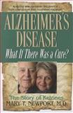 Alzheimer's Disease, Mary T. Newport, 1591202930