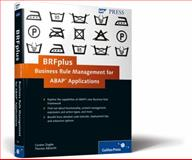 BRFplus - Business Rule Management for ABAP Applications, Albrecht, Thomas and Ziegler, Carsten, 1592292933