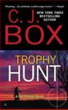 Trophy Hunt, C. J. Box, 0425202933